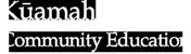 Kamehameha Schools | Kūamahi | Community Education