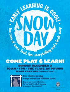 Snow Day in Our Kaka'ako @ The Flats at Puunui | Honolulu | Hawaii | United States