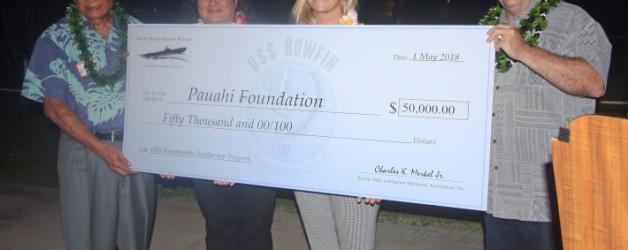 Pacific Fleet Submarine Memorial Association donates $50,000 to the Pauahi Foundation